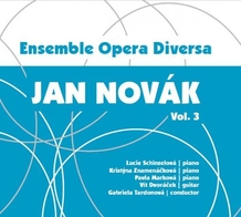 Ensemble Opera Diversa – Jan Novák, Vol. 3